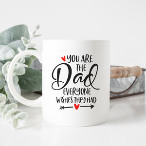 You Are The Dad Mug