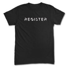 Load image into Gallery viewer, Register T-Shirt