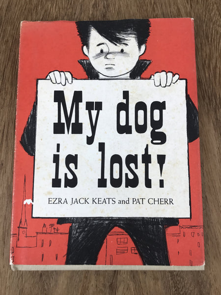 "Estate Collection Vintage Book - ""My Dog is Lost"""