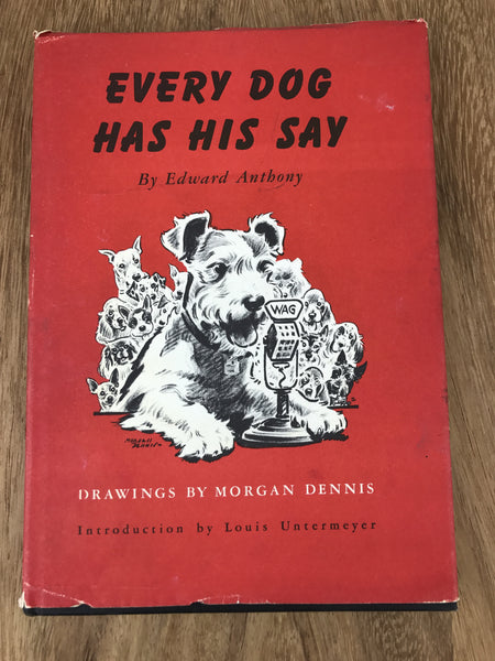 "Estate Collection Vintage Book - ""Every Dog Has His Say"""