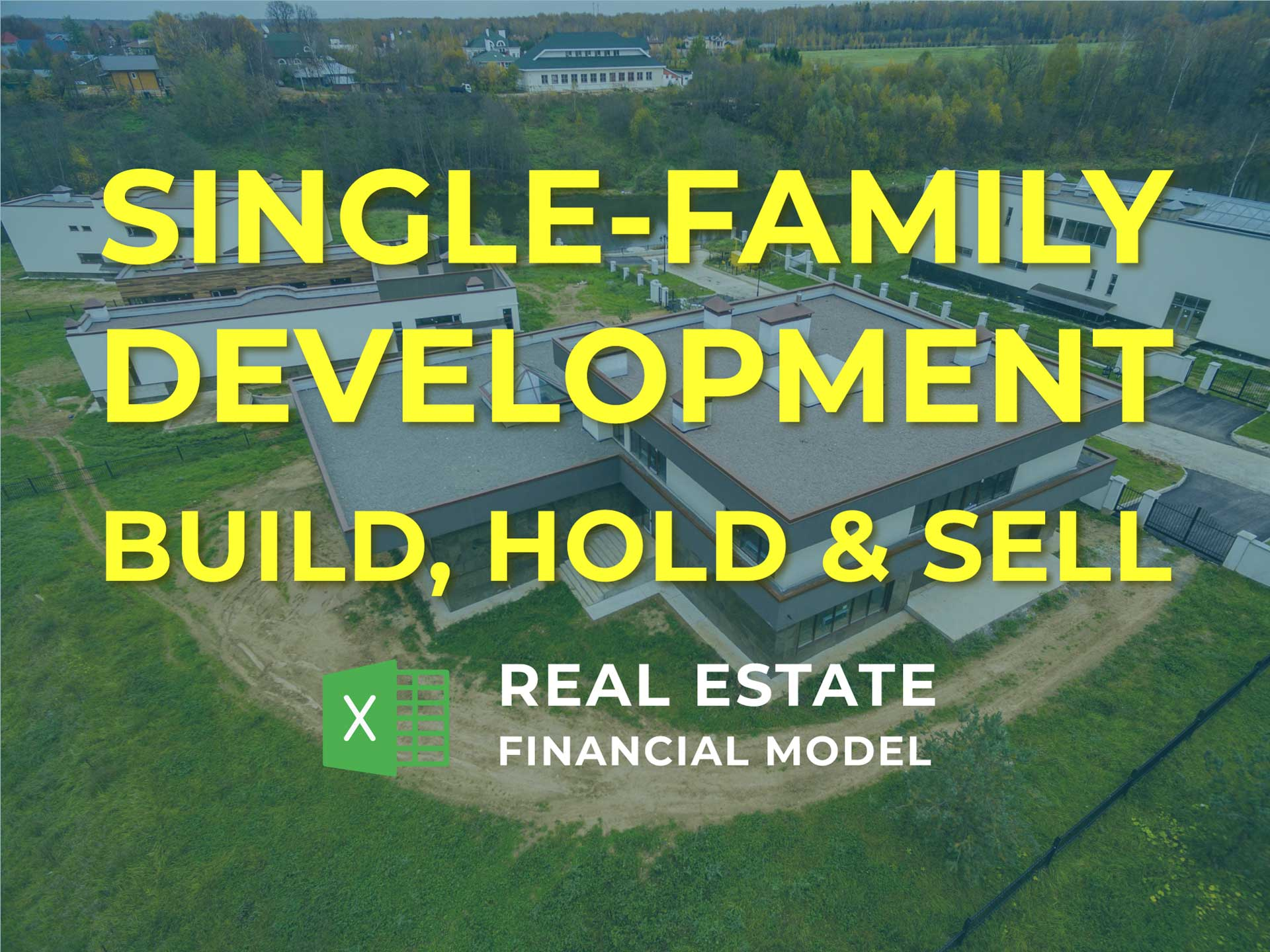 Single Family Development