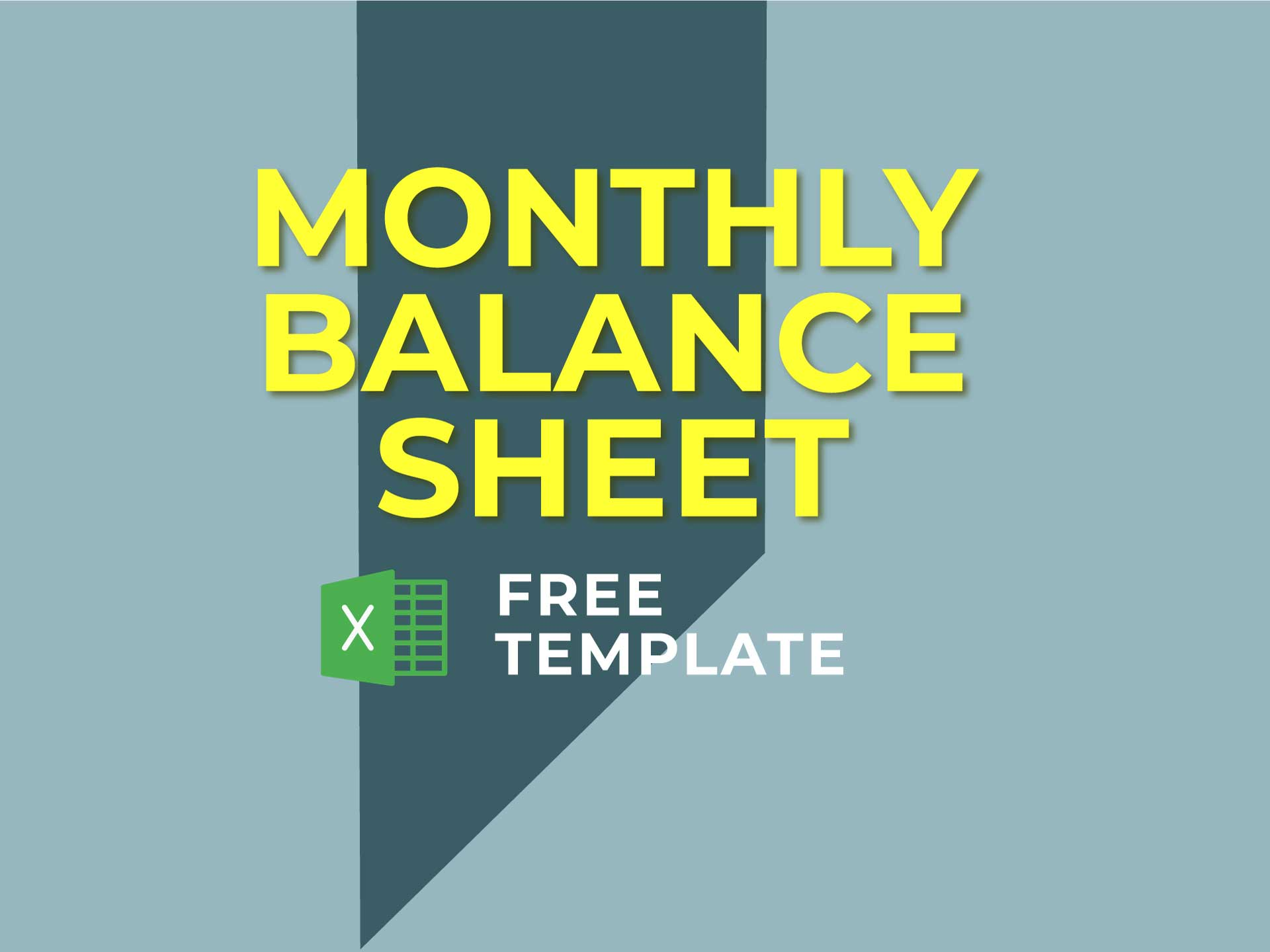 Monthly Balance Sheet