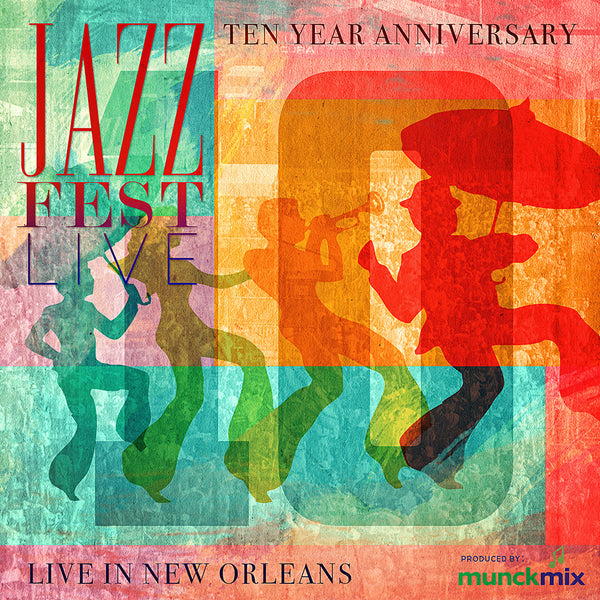 Holiday Savings!  - 10 Years Of Jazz Fest Live CD 2004-2013