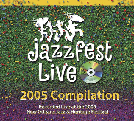 Holiday Savings! - Highlights From Fais Do-Do: Live at 2016 New Orleans Jazz & Heritage Festival