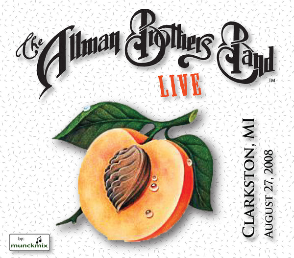 The Allman Brothers Band: 2008-08-27 Live at DTE Energy Music Theatre, Clarkston, MI, August 27, 2008