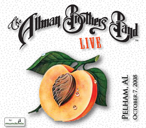 The Allman Brothers Band: 2008-10-07 Live at Verizon Wireless Amphitheatre, Pelham, AL, October 07, 2008