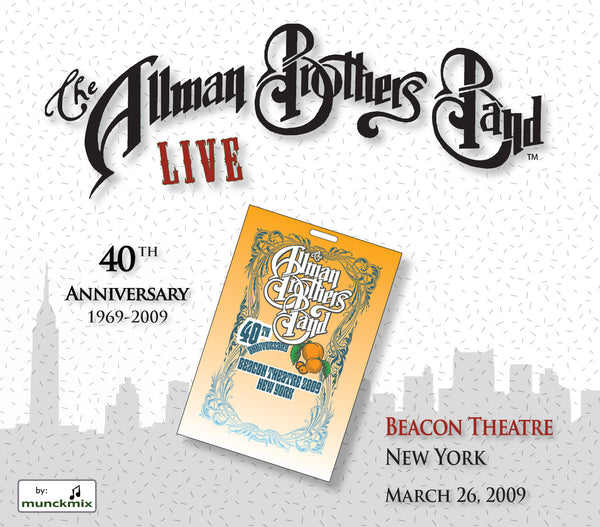 The Allman Brothers Band: 2009-03-26 Live at Beacon Theatre, New York, NY, March 26, 2009