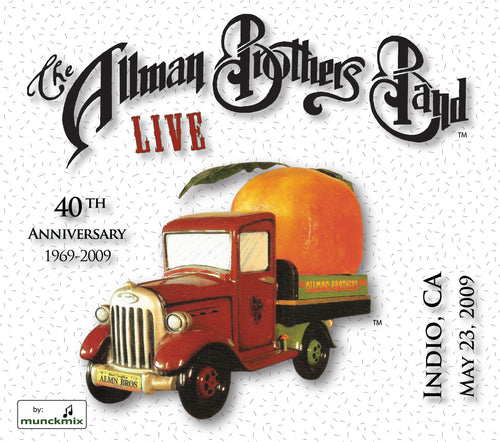 The Allman Brothers Band: 2009-05-23 Live at Fantasy Springs Resort Casino, Indio, CA, May 23, 2009
