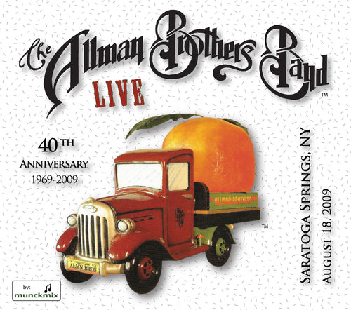 The Allman Brothers Band: 2009-08-18 Live at Saratoga Performing Center, Saratoga Springs, NY, August 18, 2009