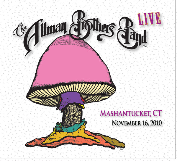 The Allman Brothers Band: 2010-11-16 Live at Foxwoods Casino, Mashantucket, CT, November 16, 2010
