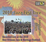 Holiday Savings! - Compilation: Live at 2010 New Orleans Jazz & Heritage Festival