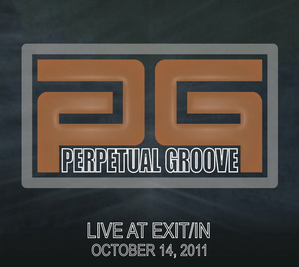 Perpetual Groove: 2011/10/14 Live at Nashville, TN - Exit/In