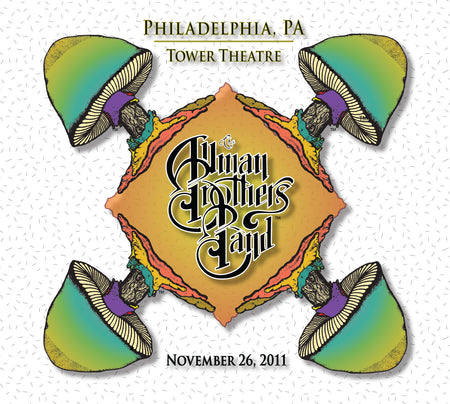 The Allman Brothers Band: 2011-11-25 Live at Tower Theatre, Philadelphia, PA, November 25, 2011