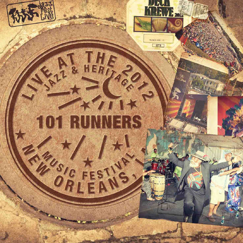 101 Runners - Live at 2012 New Orleans Jazz & Heritage Festival