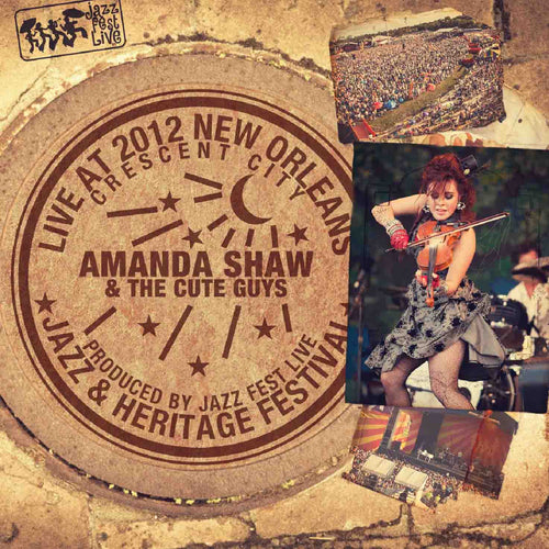 Amanda Shaw & the Cute Guys - Live at 2012 New Orleans Jazz & Heritage Festival