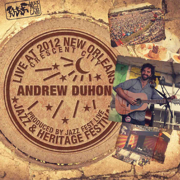 Andrew Duhon - Live at 2012 New Orleans Jazz & Heritage Festival