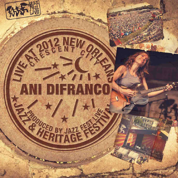 Ani DiFranco - Live at 2012 New Orleans Jazz & Heritage Festival
