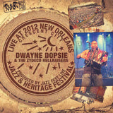 Dwayne Dopsie & the Zydeco Hellraisers - Live at 2012 New Orleans Jazz & Heritage Festival