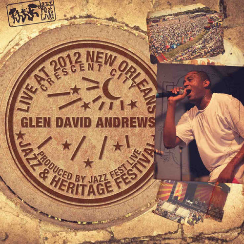 Glen David Andrews - Live at 2012 New Orleans Jazz & Heritage Festival