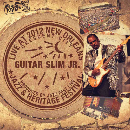 Guitar Slim Jr. - Live at 2012 New Orleans Jazz & Heritage Festival