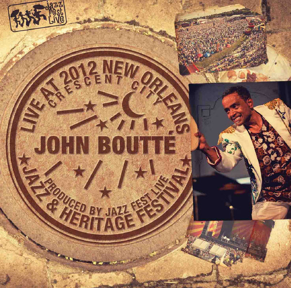 John Boutte - Live at 2012 New Orleans Jazz & Heritage Festival