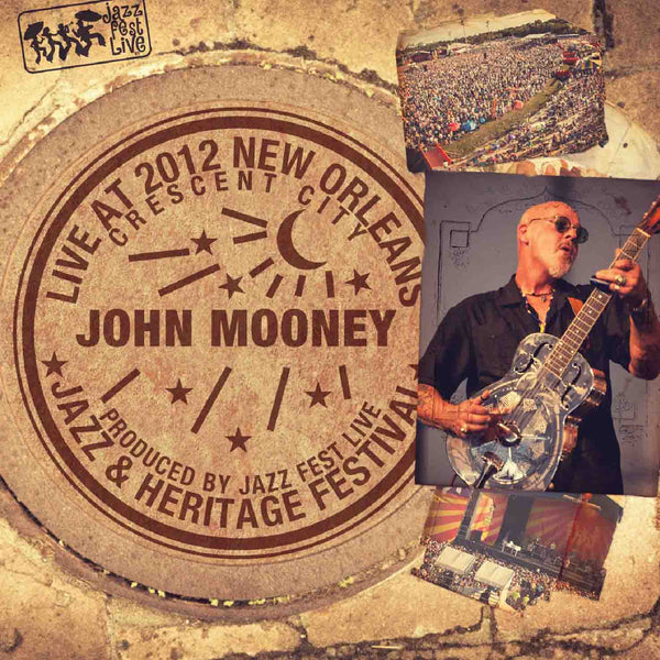John Mooney & Bluesiana - Live at 2012 New Orleans Jazz & Heritage Festival