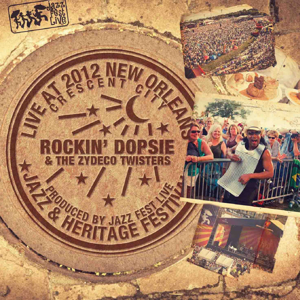 Rockin' Dopsie Jr. & the Zydeco Twisters - Live at 2012 New Orleans Jazz & Heritage Festival