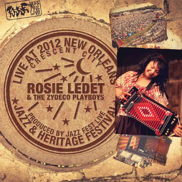 Rosie Ledet & the Zydeco Playboys - Live at 2012 New Orleans Jazz & Heritage Festival