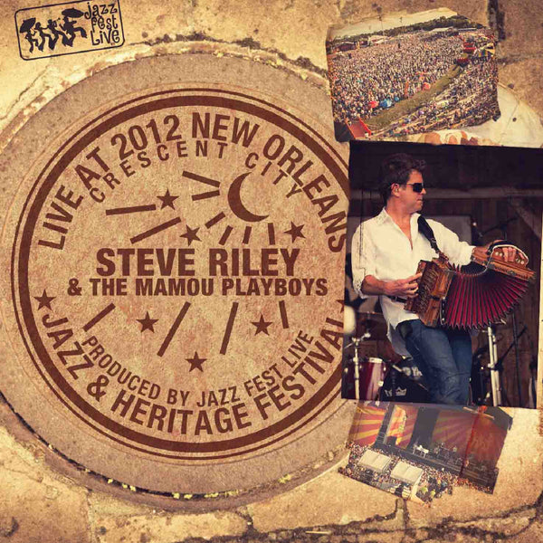 Steve Riley & The Mamou Playboys - Live at 2012 New Orleans Jazz & Heritage Festival