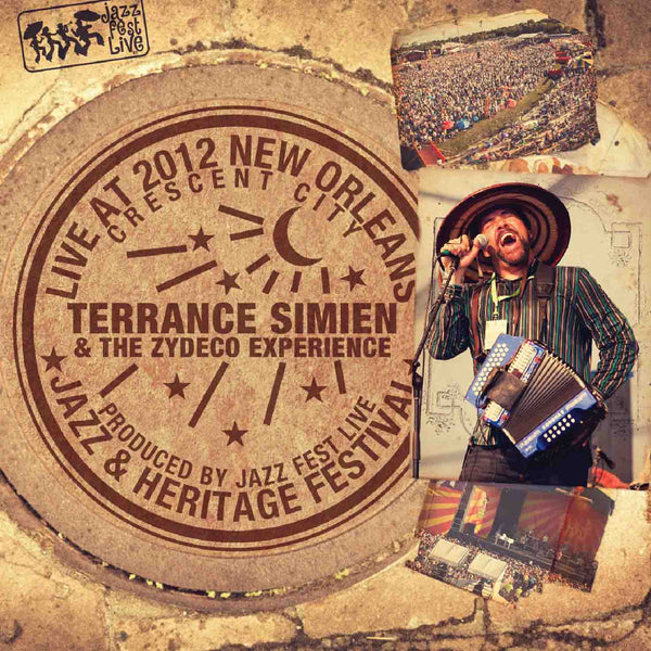 Terrance Simien & the Zydeco Experience - Live at 2012 New Orleans Jazz & Heritage Festival