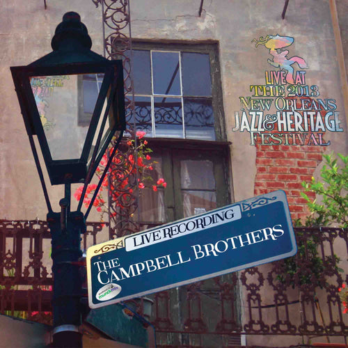 Campbell Brothers - Live at 2013 New Orleans Jazz & Heritage Festival
