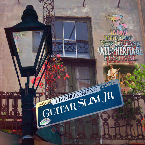 Guitar Slim Jr - Live at 2013 New Orleans Jazz & Heritage Festival