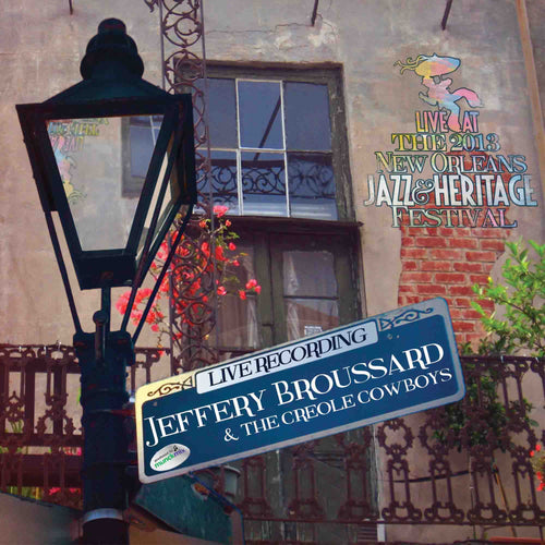 Jeffery Broussard - Live at 2013 New Orleans Jazz & Heritage Festival