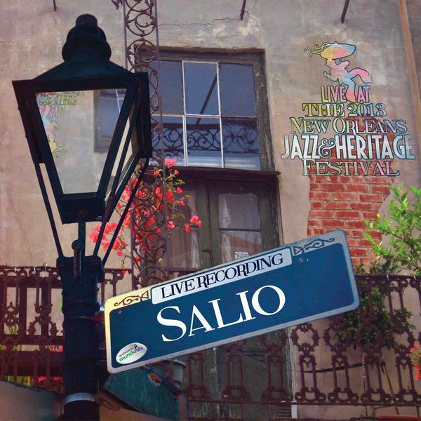 Salio - Live at 2013 New Orleans Jazz & Heritage Festival
