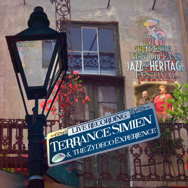 Terrance Simien - Live at 2013 New Orleans Jazz & Heritage Festival