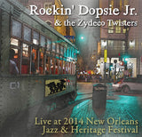Rockin' Dopsie Jr. & the Zydeco Twisters - Live at 2014 New Orleans Jazz & Heritage Festival
