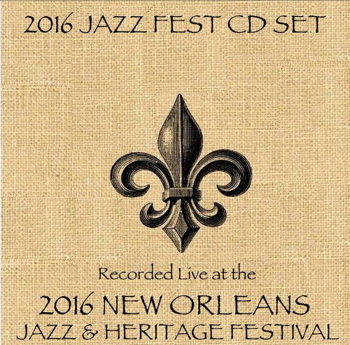 New Orleans Jazz & Heritage Festival - 2016 CD Set