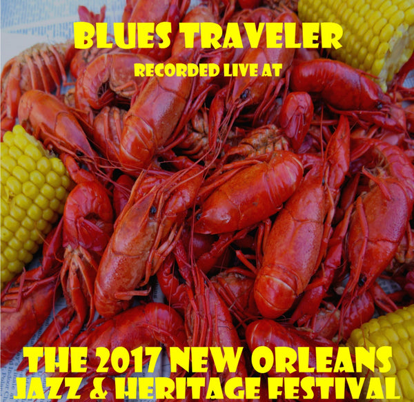 Blues Traveler - Live at 2017 New Orleans Jazz & Heritage Festival