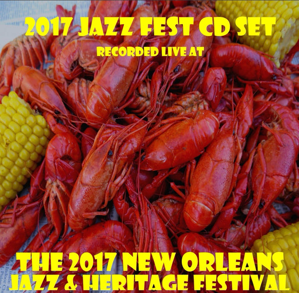 New Orleans Jazz & Heritage Festival - 2017 CD Set