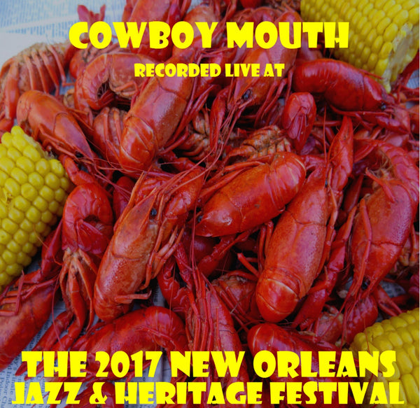 Cowboy Mouth - Live at 2017 New Orleans Jazz & Heritage Festival