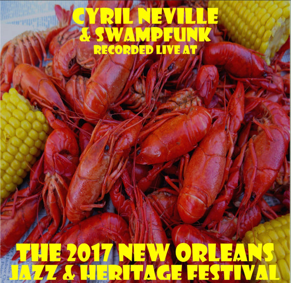 Cyril Neville & SwampFunk - Live at 2017 New Orleans Jazz & Heritage Festival