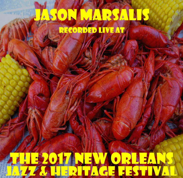 Jason Marsalis - Live at 2017 New Orleans Jazz & Heritage Festival