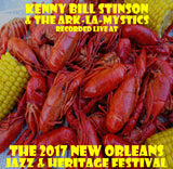 Kenny Bill Stinson & the ARK-LA-Mystics - Live at 2017 New Orleans Jazz & Heritage Festival
