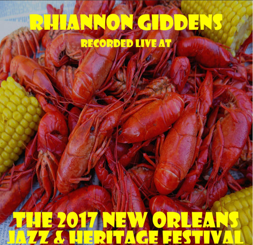 Rhiannon Giddens - Live at 2017 New Orleans Jazz & Heritage Festival