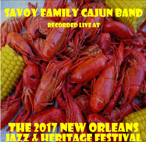 Savoy Family Cajun Band - Live at 2017 New Orleans Jazz & Heritage Festival
