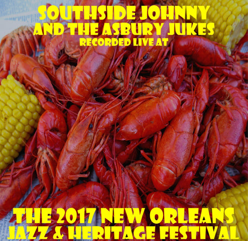Southside Johnny and the Asbury Jukes - Live at 2017 New Orleans Jazz & Heritage Festival