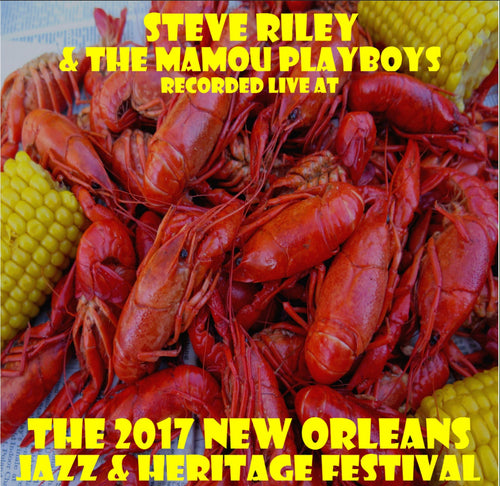 Steve Riley & the Mamou Playboys - Live at 2017 New Orleans Jazz & Heritage Festival