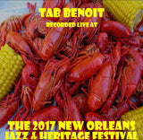 Tab Benoit - Live at 2017 New Orleans Jazz & Heritage Festival