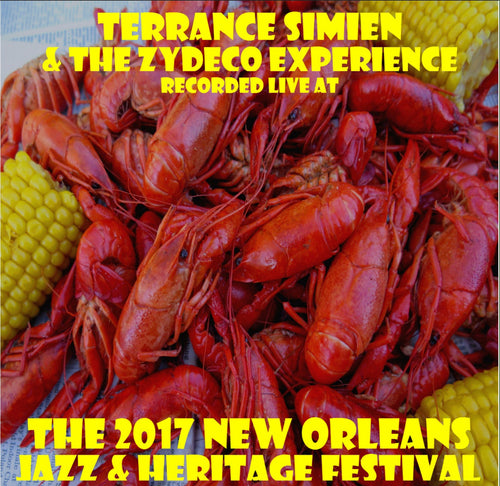 Terrance Simien & The Zydeco Experience - Live at 2017 New Orleans Jazz & Heritage Festival