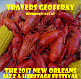 Travers Geoffray - Live at 2017 New Orleans Jazz & Heritage Festival